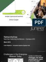 Thesimplificationofthecampusnetwork Juniper Networkshop44 160323140412