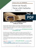 IHVH YESHUA - El Elohim de Israel Entre El Tanaj y El Brit HaDasha - Parte IV - El Meleh de YisraEL