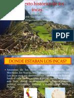 El Contexto Histórico de Los Incas