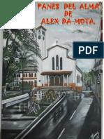 Panes Del Alma . Libro Reflexivo Alexander Da Mota 2018