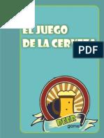 JUEGO DE LA CERV EZA- PRODUCCION