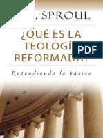 RC SPROUL - Qué Es La Teología Reformada