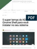 5 Super Temas Do KDE e Gnome
