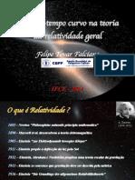 Espaço tempo curvo na relatividade geral