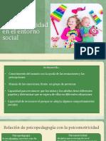 La Psicomotricidad en El Entorno Social