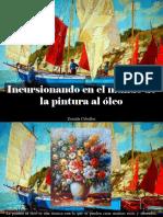 Zoraida Ceballos - Incursionando en El Mundo de La Pintura Al Óleo