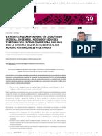 """Entrevista a Gerardo Azócar_ """"La cosmovisión indígena, en general, no divide y reduce el territorio ..."""" – PLANEO.pdf"""