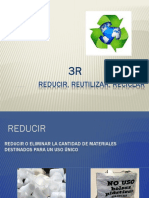 3R (Reducir, Reutilizar, Reciclar)