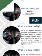 Virtual vs Reality