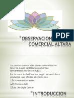 CENTRO COMERCIAL ALTARA.pptx