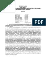 DECIZIA CCR Nr.312 Din 20 Mai 2019 Referitoare La Sesizarea de Neconstituționalitate a Dispozițiilor Art.35 Alin.(1)-(3) Din Regulamentul Camerei Deputaților