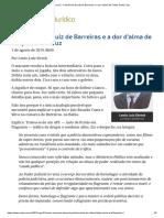 ConJur - A Denúncia Do Juiz de Barreiras e a Dor d'Alma de Felipe Santa Cruz