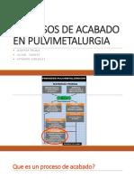 Procesos de Acabado en Pulvimetalurgia-2
