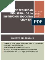 Modelo de Seguridad Industrial de La Institución Educativa