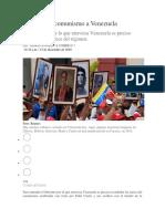 Así Llegó El Comunismo a Venezuela