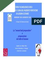 0166.RC - La Wound Bed Preparation - Preparazione Del Letto Della Ferita