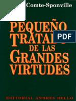 Comte-Sponville, Andre. - Pequeño Tratado de Las Grandes Virtudes [1996]