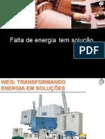 Ener 025 -FALTA DE ENERGIA TEM SOLUÇÃO