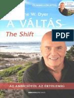 Dr. Wayne W. Dyer - A Váltás