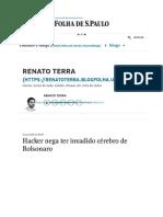 Hacker Nega Ter Invadido Cérebro de Bolsonaro – Renato Terra