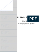PI World 2018 Administering and Managing the PI System