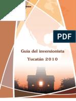 Guía de inversión, Yucatán 2010