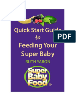 Quick Start Guide To Feeding Your Super Baby by Ruth Yaron.pdf