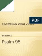 Holy Mass and Candlelighting