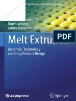 AAPS Advances in the Pharmaceutical Sciences Series 9 Sejal Shah, Michael A. Repka (auth.), Michael A. Repka, Nigel Langley, James DiNunzio (eds.) - Melt Extrusion_ Materials, Technology and Drug Pr
