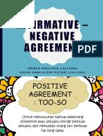 Grammar (Affirmative - Negative Agreement) Ms. Dwi