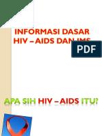 Pengetahuan Dasar HIV - AIDS