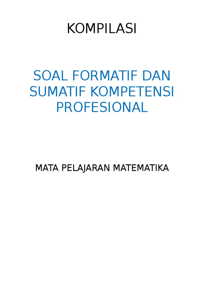 Jawaban Kunci Sumatif Modul 6 Frofesional Matematika 2019
