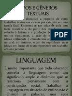 Tipos e Gêneros Textuais - Slides