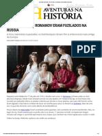 Aventuras Na História · Há 101 Anos, Os Romanov Eram Fuzilados Na Rússia