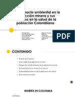 La Mineria en Colombia y Sus Efectos en La Salud Humana-FINAL