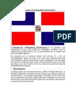 La Bandera de La Republica Dominicana