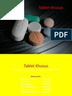 Pertemuan 15 - Tablet Khusus.ppt