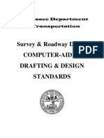 Survey & Roadway Design COMPUTER-AIDED DRAFTING & DESIGN STANDARDS