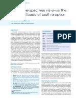 Perspectives Vis-à-Vis the Biological Basis of Tooth Eruption