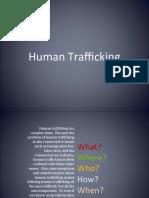 Presentation - Human Trafficking - A bitter reality