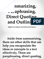 Summarizing Paraphrasing and Direct Quoting