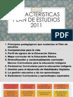 Caracteristicas Plan de Estudios 2011