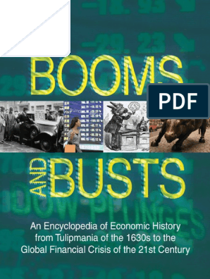 Booms and Busts_ An Encyclopedia of Economic History from the First Stock  Market Crash of 1792 to the Current Global Economic Crisis ( PDFDrive.com  ).pdf | American International Group | Business Cycle