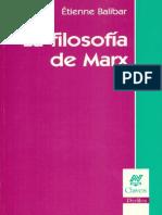 Balibar La Filosofía de Marx