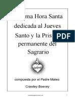 El Calabozo Del Jueves St. y La Prisión Permanente Del Sagrario