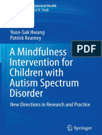A  Mindfulness Intervention for Children with  Autism Spectrum Disorder