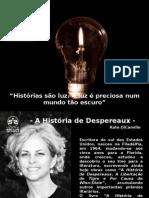 A História de Despereaux - 2010