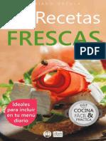 72 RECETAS FRESCAS Ideales Para Incluir en Tu Menú Diario (Colección Cocina Fácil & Práctica Nº 43) (Spanish Edition)_nodrm