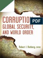 Corruption, Global Security & World Order Robert I. Rotberg 2009