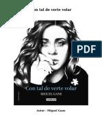 341820672 Descargar Libros Con Tal de Verte Volar Por Miguel Gane PDF